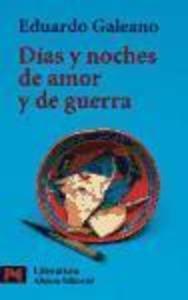 Días y noches de amor y de guerra als Taschenbuch