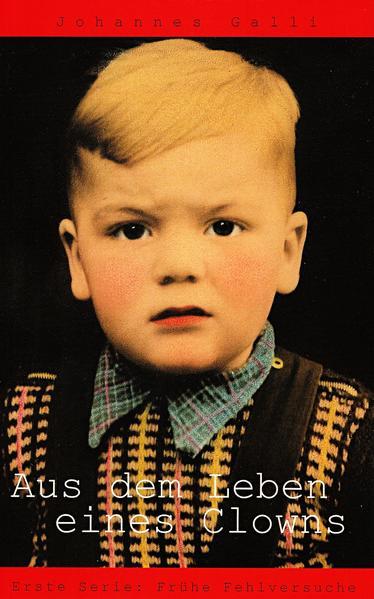 Aus dem Leben eines Clown / Frühe Fehlversuche als Buch