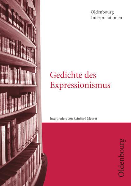Gedichte des Expressionismus. Interpretationen als Taschenbuch