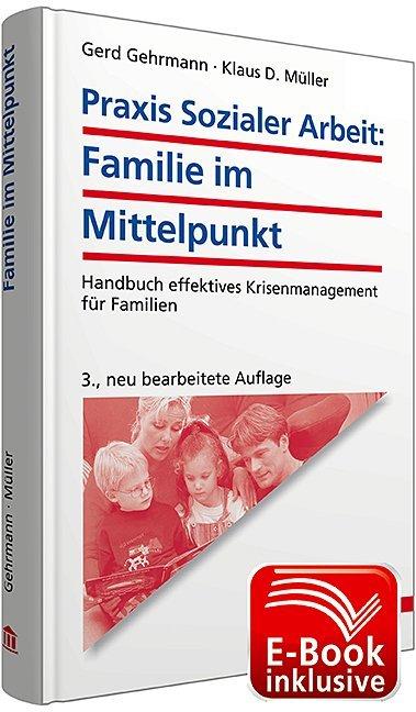 Praxis Sozialer Arbeit: Familie im Mittelpunkt inkl. E-Book als Buch
