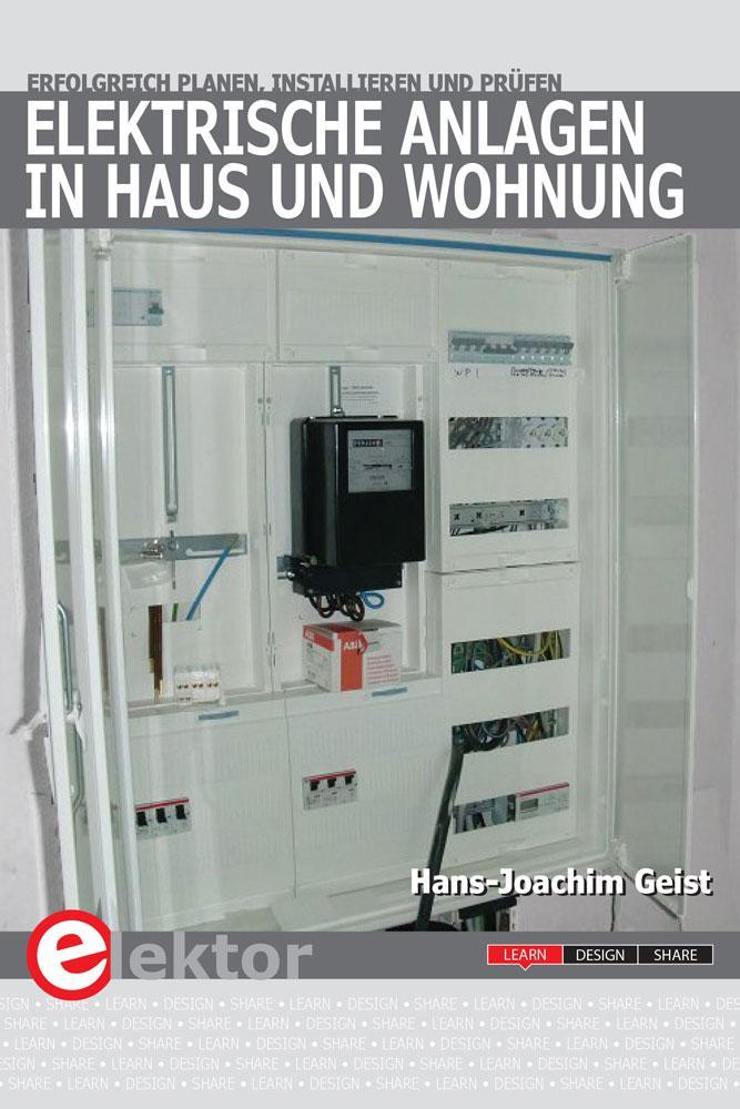 Elektrische Anlagen in Haus und Wohnung als Buch