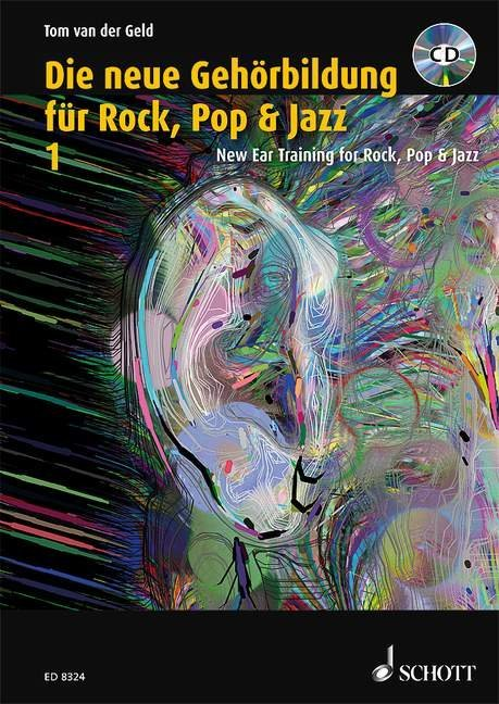 Die neue Gehörbildung für Rock, Pop& Jazz 1 / New Ear Training for Rock, Pop & Jazz 1 als Buch