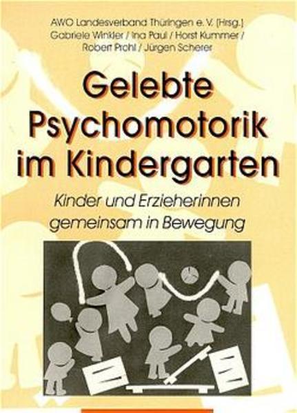 Gelebte Psychomotorik im Kindergarten als Buch