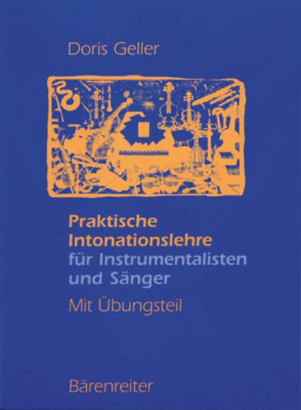 Praktische Intonationslehre für Instrumentalisten und Sänger als Buch