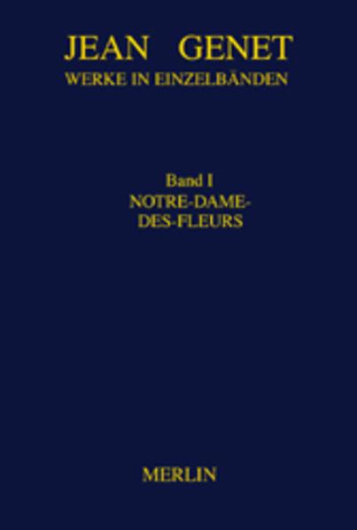 Werkausgabe 01. Notre-Dame-des-Fleurs als Buch