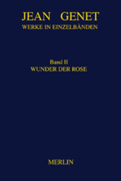 Werke in Einzelbänden 2. Wunder der Rose als Buch