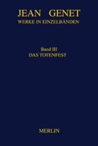 Werke in Einzelbänden 3. Das Totenfest als Buch