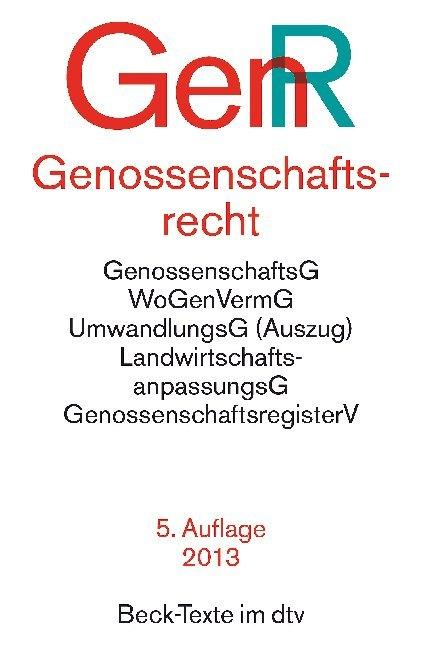 Genossenschaftsrecht ( GenR). Textausgabe als Taschenbuch
