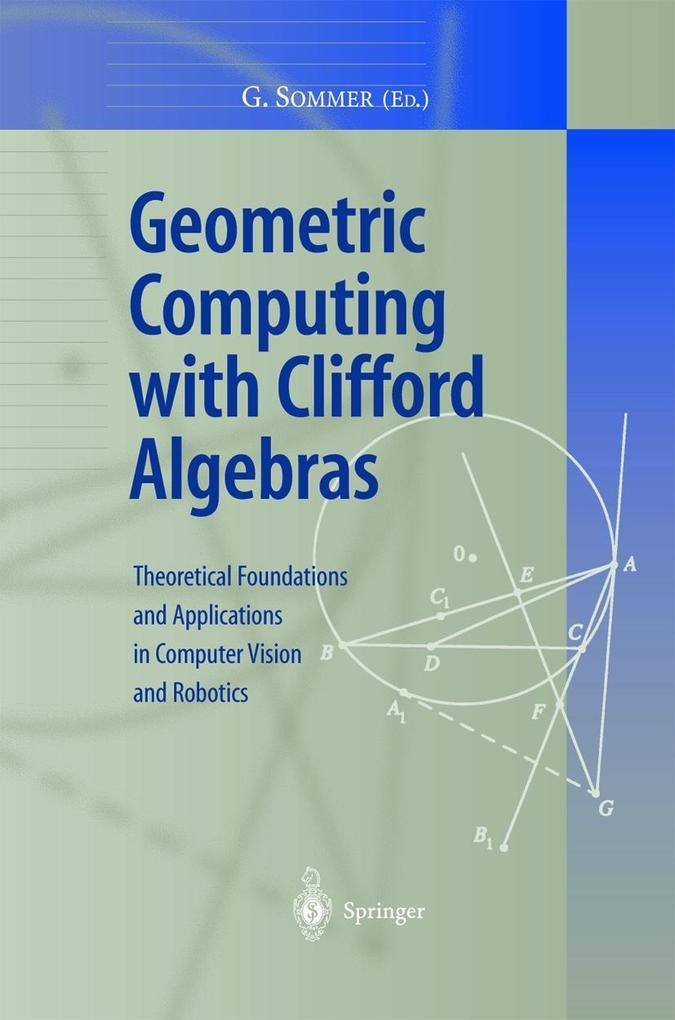 Geometric Computing with Clifford Algebras als Buch