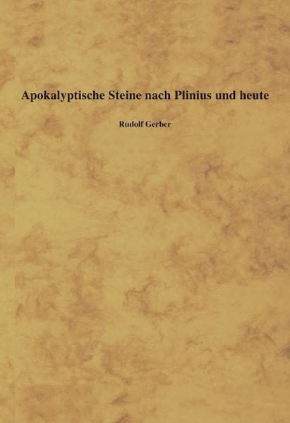 Apokalyptische Steine nach Plinius und heute als Buch