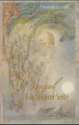 Die Engel an unserer Seite als Buch