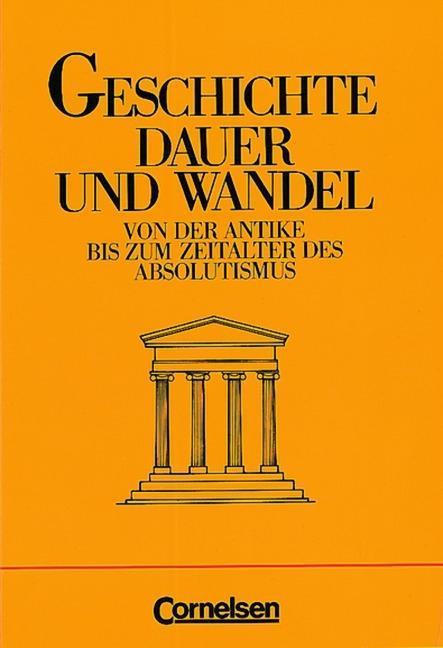 Geschichte. Dauer und Wandel. Neubearbeitung Oberstufe Gymnasium als Buch