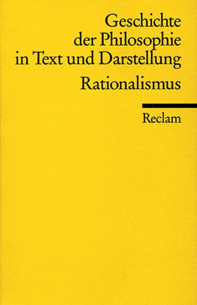 Geschichte der Philosophie 05 in Text und Darstellung. Rationalismus als Taschenbuch