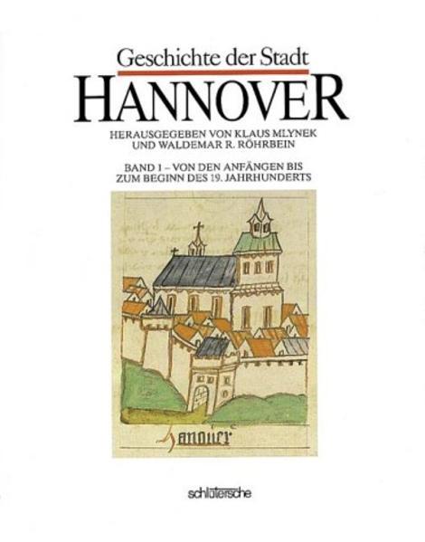Geschichte der Stadt Hannover I als Buch