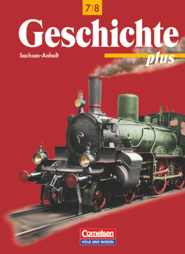 Geschichte plus 7/8. Lehrbuch. Sachsen-Anhalt als Buch