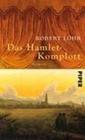 Das Hamlet-Komplott