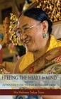 Freeing the Heart and Mind, Part 1: Introduction to the Buddhist Path