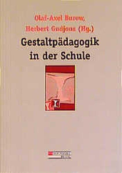 Gestaltpädagogik in der Schule als Buch
