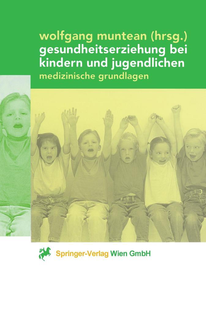 Gesundheitserziehung bei Kindern und Jugendlichen als Buch