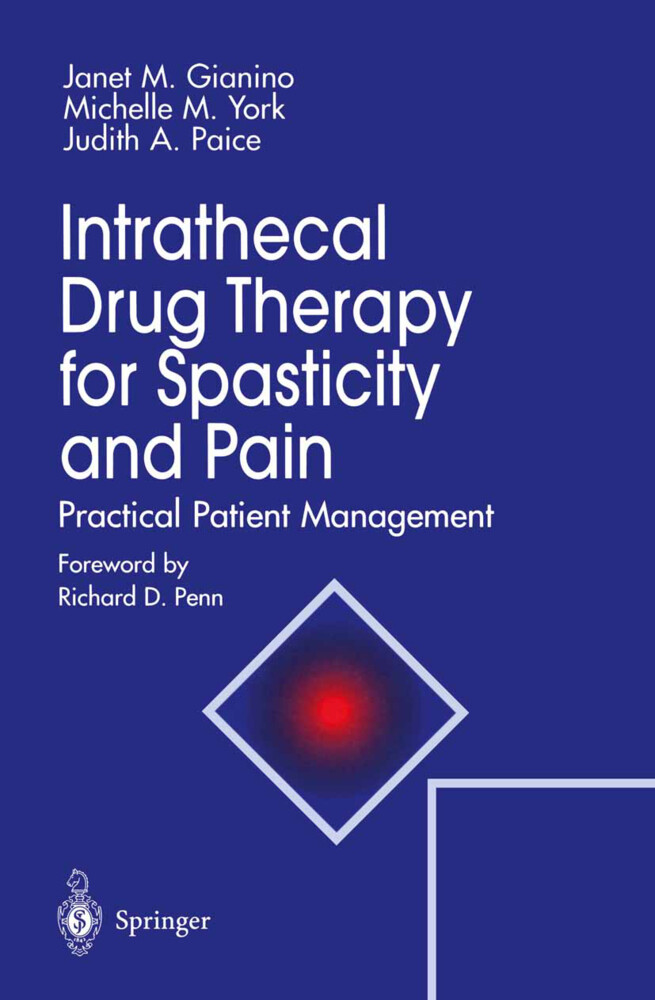 Intrathecal Drug Therapy for Spasticity and Pain als Buch