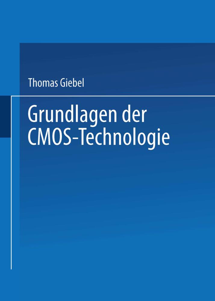 Grundlagen der CMOS-Technologie als Buch