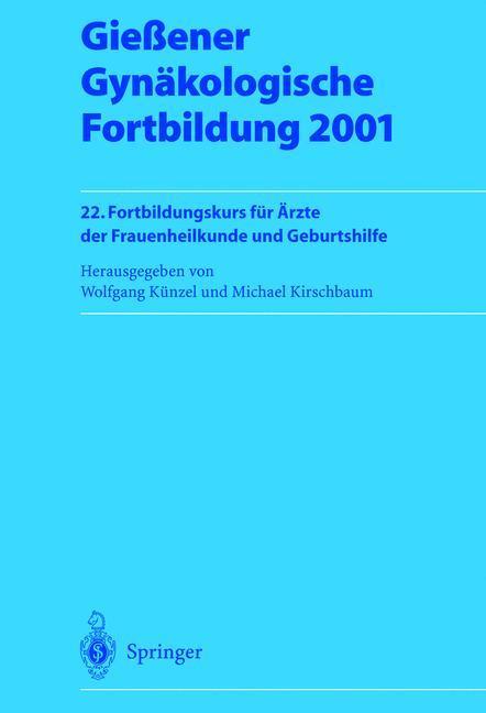 Gießener Gynäkologische Fortbildung 2001 als Buch