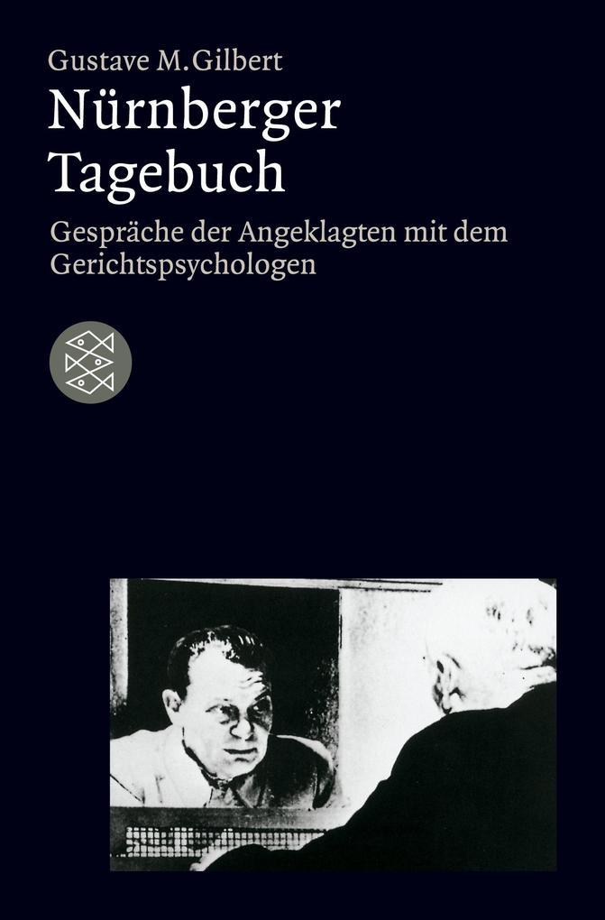 Nürnberger Tagebuch als Taschenbuch von Gustave M. Gilbert