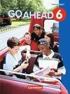 Go Ahead. Neue Ausgabe. Jahrgangstufe 6. Schülerbuch. Für sechsstufige bayerische Realschulen
