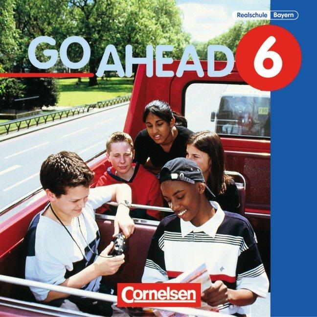 Go Ahead. Neue Ausgabe. 6. Jahrgangsstufe. Realschule Bayern. 3 CDs als Hörbuch
