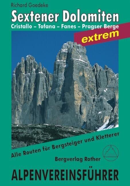 Sextener Dolomiten extrem. Alpenvereinsführer als Buch