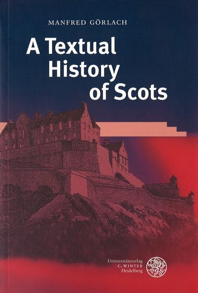 A Textual History of Scots als Buch
