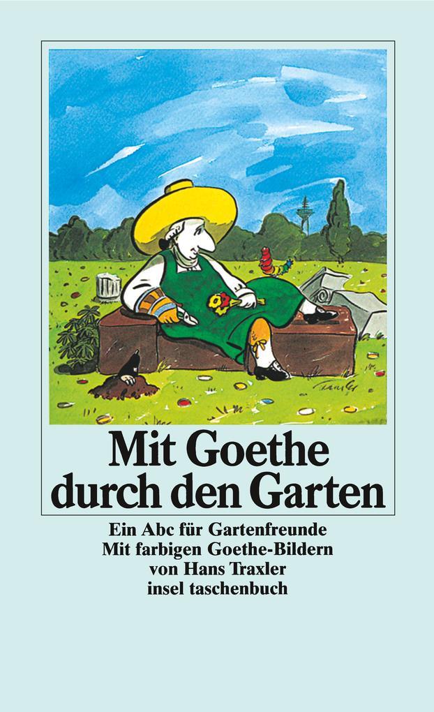 Mit Goethe durch den Garten als Taschenbuch