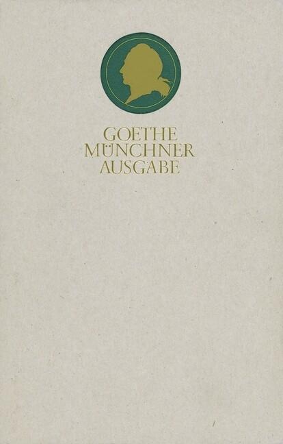 Sämtliche Werke 05. Münchner Ausgabe. Wilhelm Meisters Lehrjahre als Buch