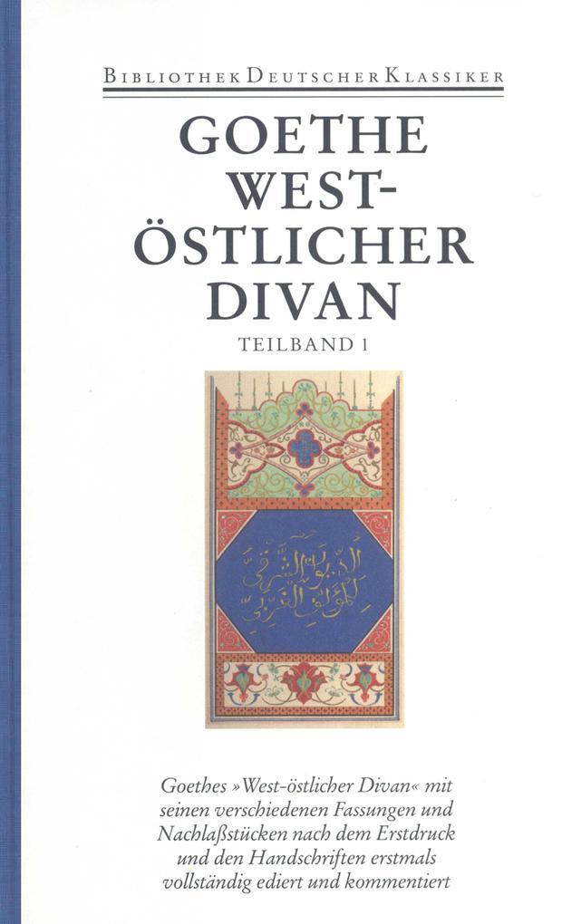 West-östlicher Divan 1 / 2 als Buch