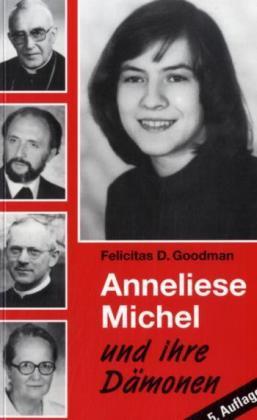 Anneliese Michel und ihre Dämonen als Buch