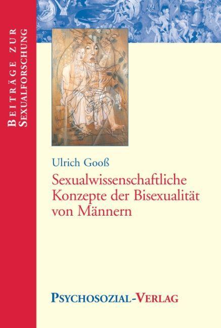 Sexualwissenschaftliche Konzepte der Bisexualität von Männern als Buch
