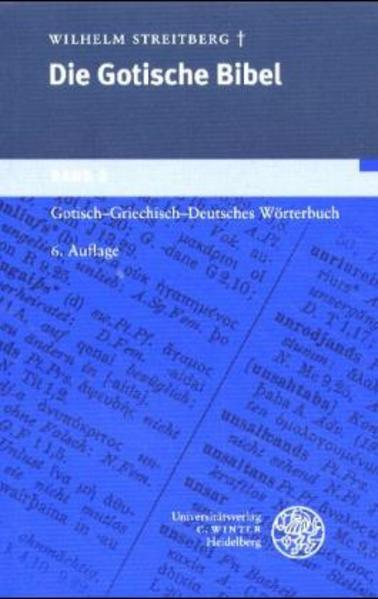 Gotische Bibel 2. Gotisch - Griechisch - Deutsches Wörterbuch als Buch