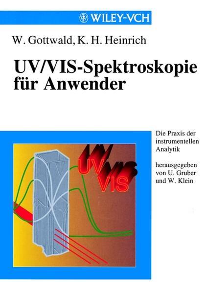 UV/VIS - Spektroskopie für Anwender als Buch