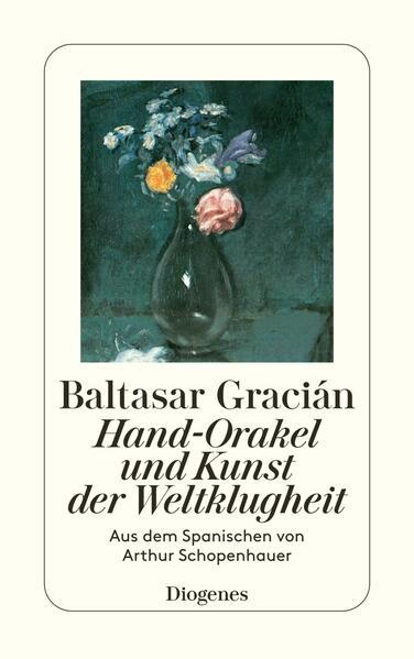 Hand-Orakel und Kunst der Weltklugheit als Taschenbuch