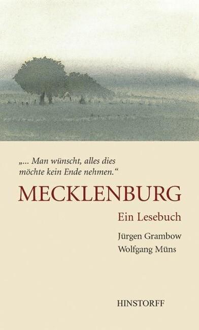 Mecklenburg. Ein Lesebuch als Buch