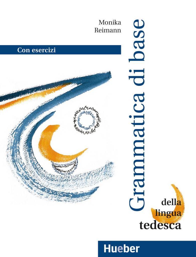 Grundstufen-Grammatik Deutsch als Fremdsprache. Italienische Version als Buch
