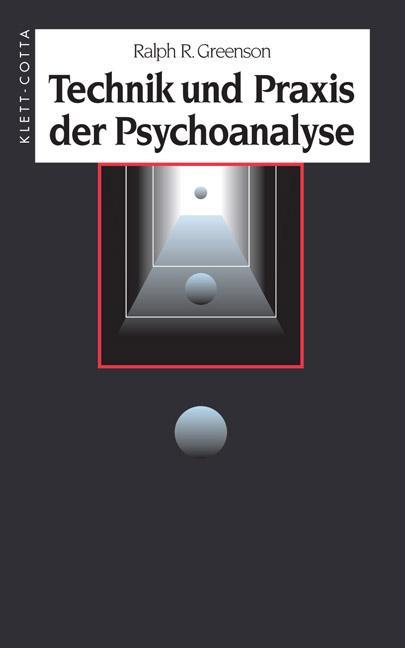 Technik und Praxis der Psychoanalyse als Buch