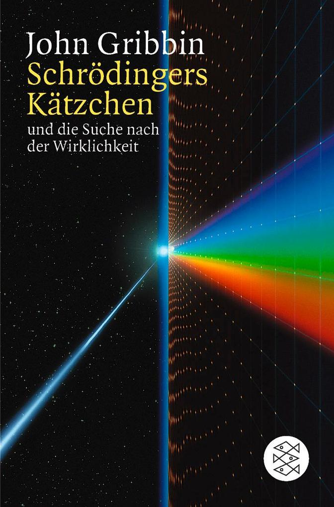 Schrödingers Kätzchen und die Suche nach der Wirklichkeit als Taschenbuch