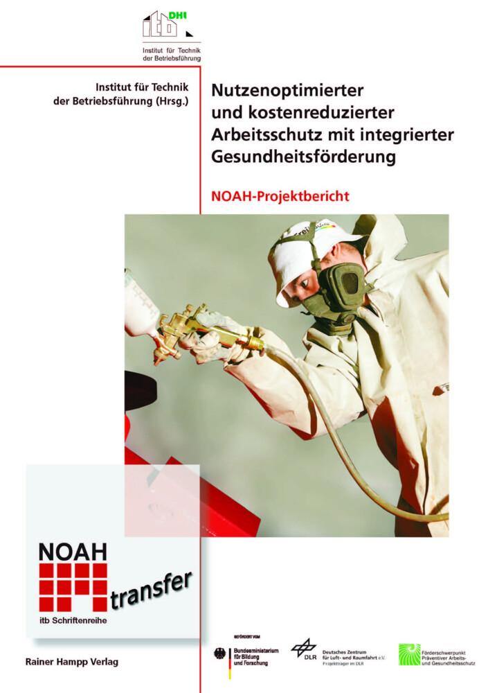 Nutzenoptimierter und kostenreduzierter Arbeitsschutz mit integrierter Gesundheitsförderung als Buch von - Hampp, Rainer