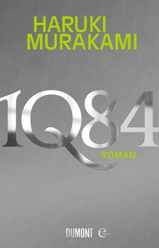 1Q84. Buch 1&2 als eBook von Haruki Murakami
