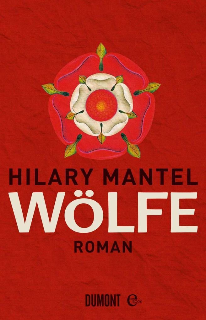 Wölfe als eBook von Hilary Mantel