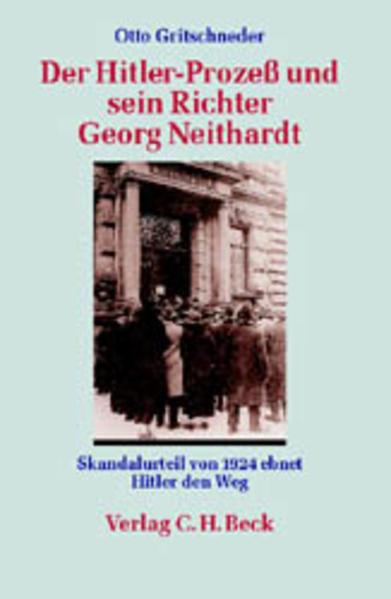 Der Hitler-Prozeß und sein Richter Georg Neithardt als Buch