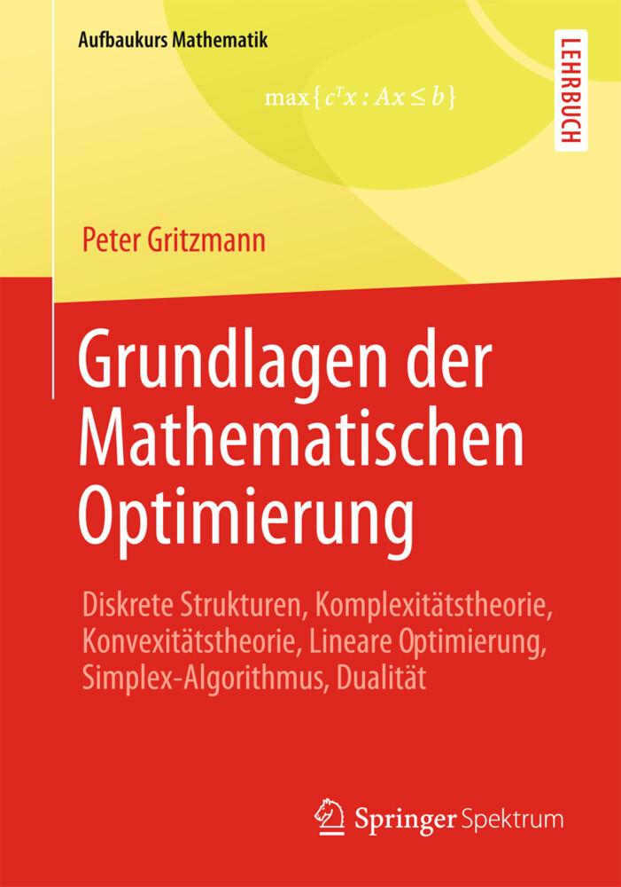 Grundlagen der Mathematischen Optimierung als Buch