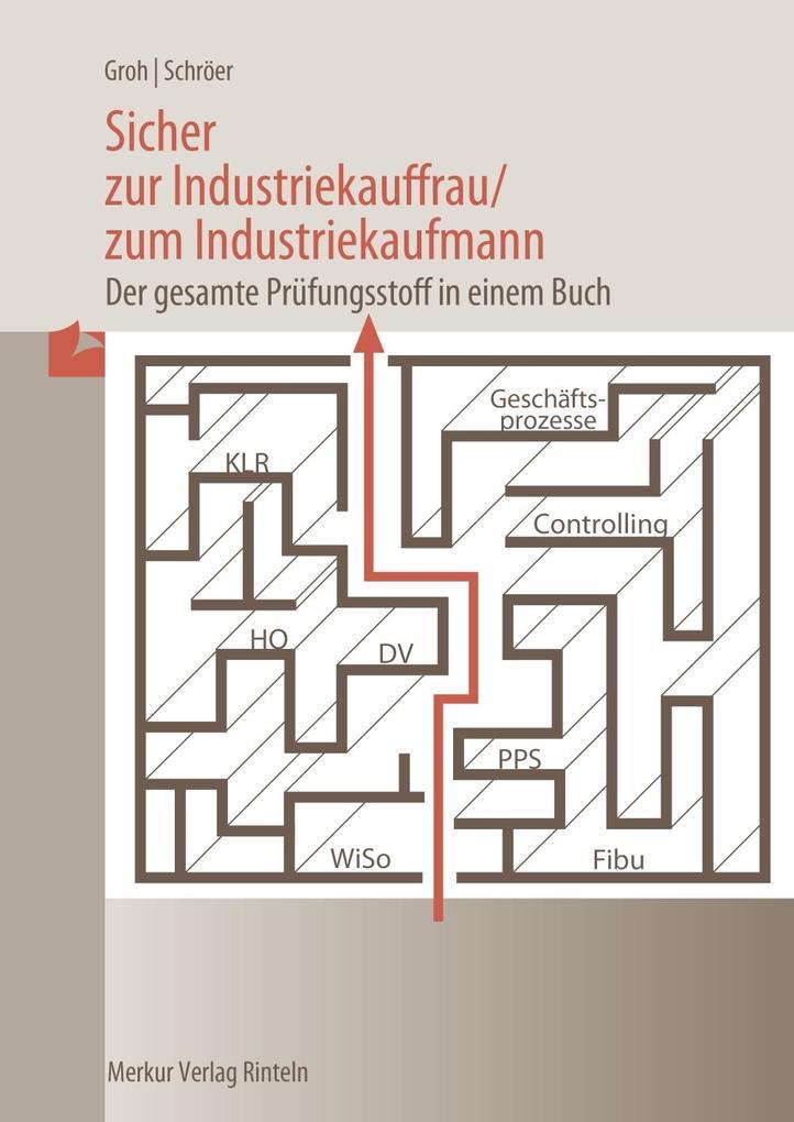 Sicher zur Industriekauffrau /zum Industriekaufmann als Buch