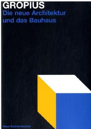 Die neue Architektur und das Bauhaus als Buch